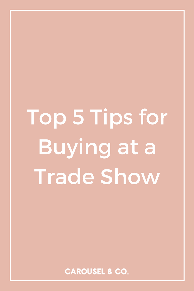 Top 5 Tips for Buying at a Trade Show.png
