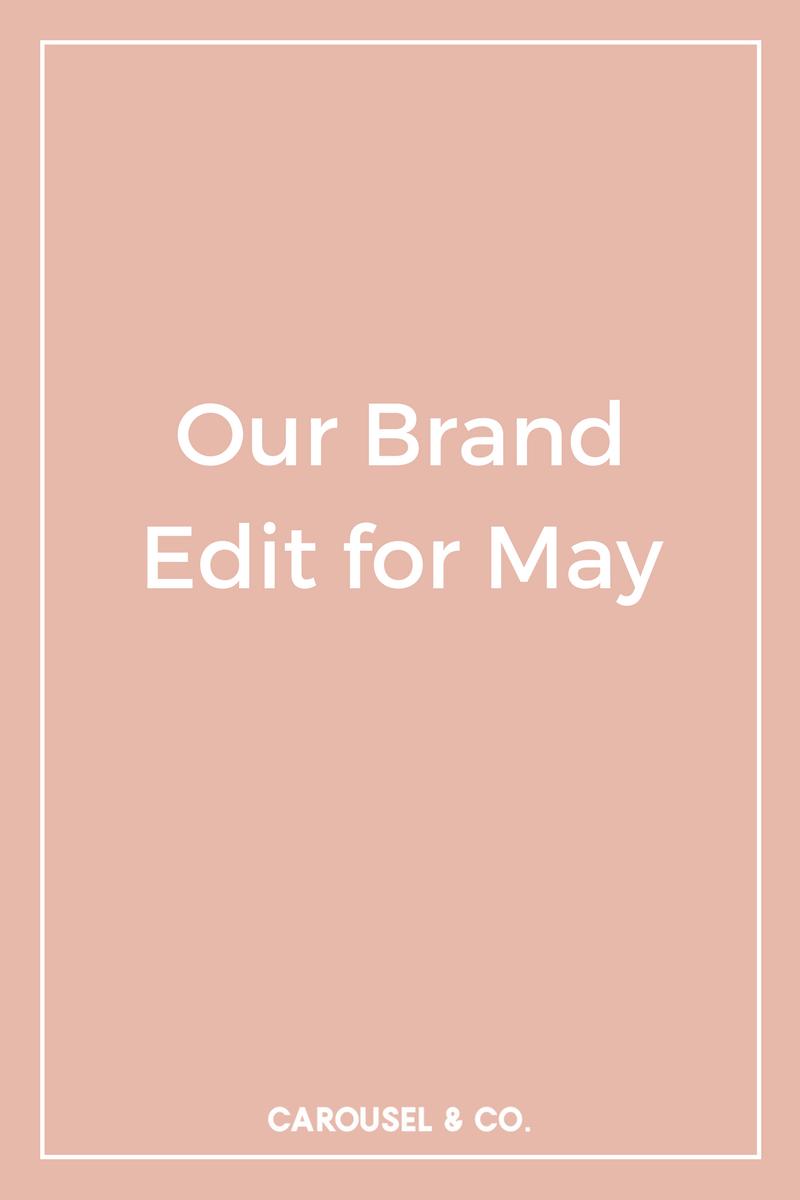 May Brand Edit