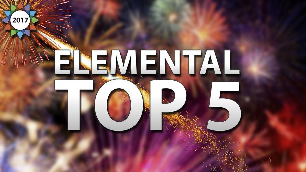 Elemental Top 5.jpg