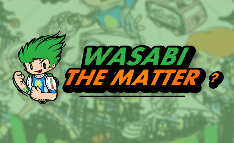 wasabi the matter.jpg