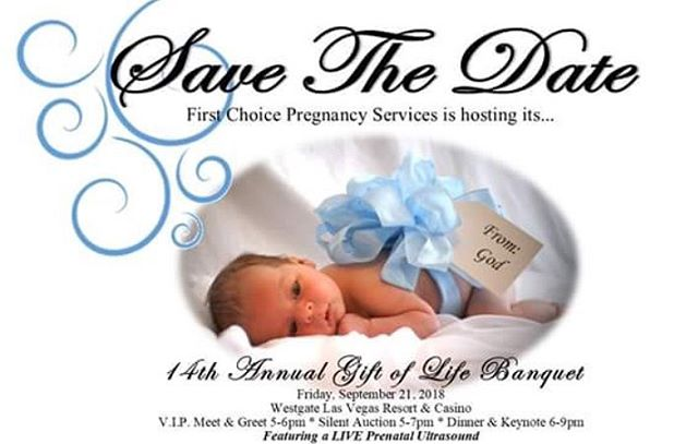SAVE THE DATE  First Choice Pregnancy Services hosts its 14th Annual Gift of Life Banquet!  Mark your calendars for September 21st, 2018!  A memorable night you will not want to miss! #ChooseLife