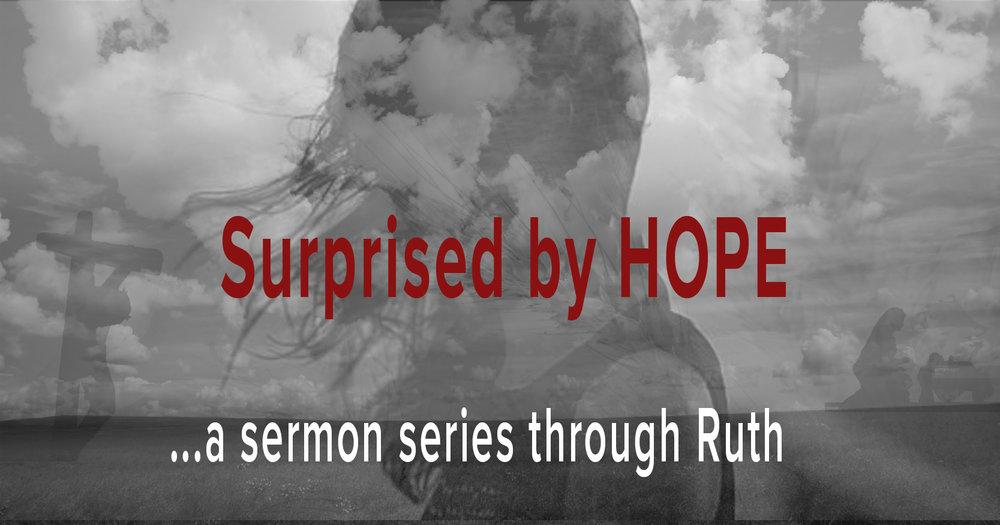 Advent sermon series through the book of Ruth.