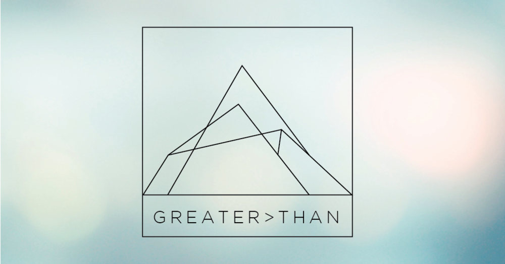 Greater > Than