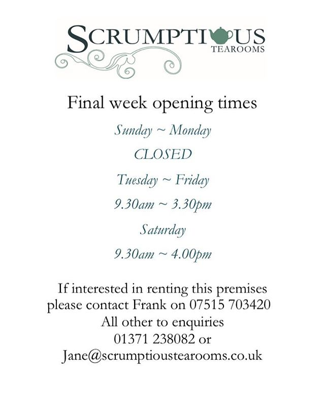 These are our opening hours for next week, I do hope we will see some of you next week to bid us a sad farewell.  Thank you everyone for all your lovely comments and kind words.  Really does mean a lot to us.  Big hugs  Jane Turton 😘 #keepitlocal #greatdunmow #awardwinning #tearooms #essex