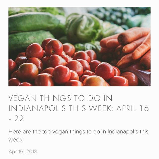 Click the link in our bio for all the vegan things to do in Indianapolis this week!