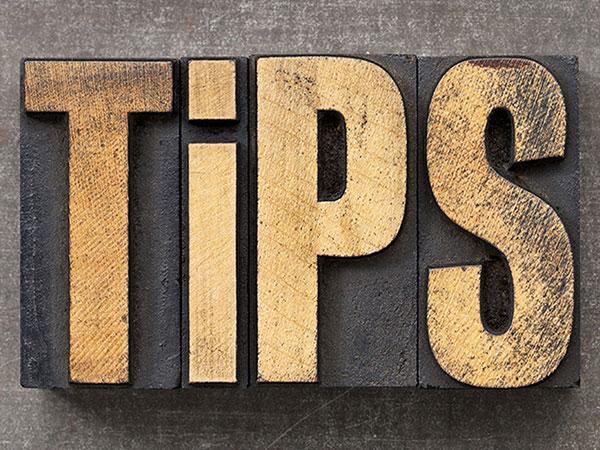 TOP TIPS -