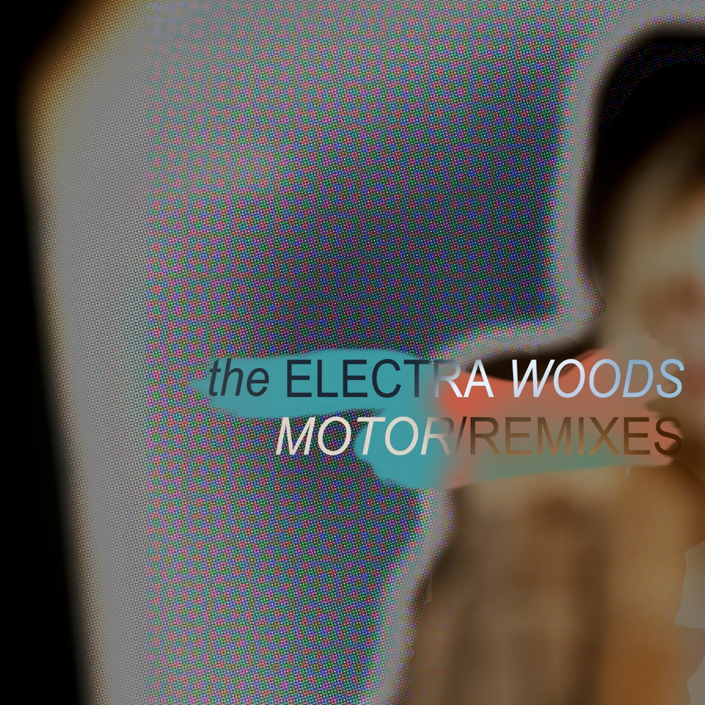 Cover artwork for MOTOR/REMIXES singles from The Electra Woods, released on the DRESS label.