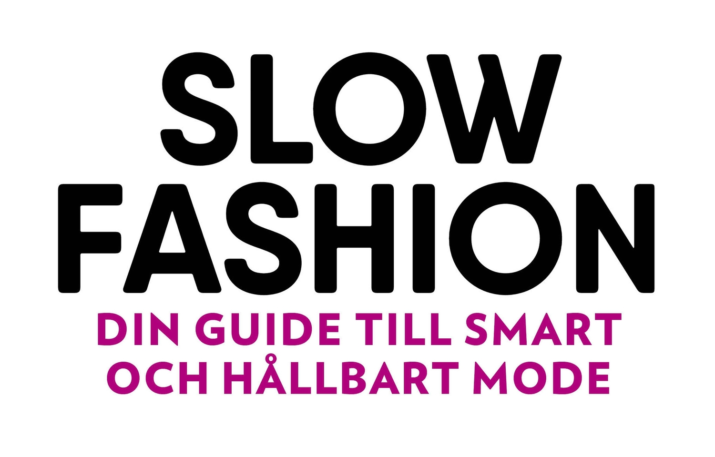 53374a6bab6e Slow fashion. Köp boken