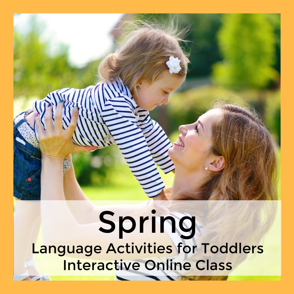 Spring Language Activities for Toddlers Interactive Online Class