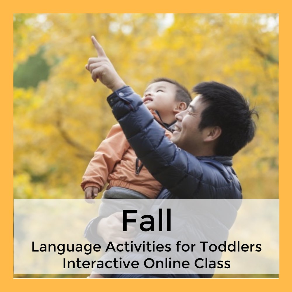 Fall Language Activities for Toddlers Interactive Online Class