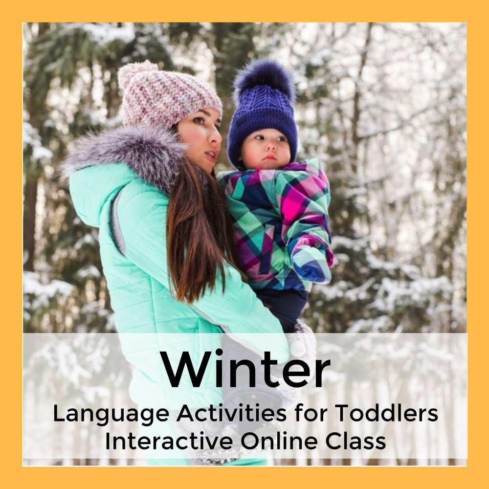 Winter Language Activities for Toddlers Interactive Online Class