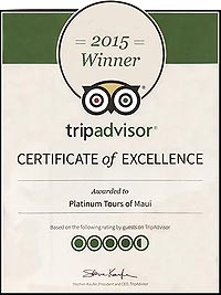 TripAdvisor 2015 Certificate of Excellence, Awarded to Platinum Tours of Maui