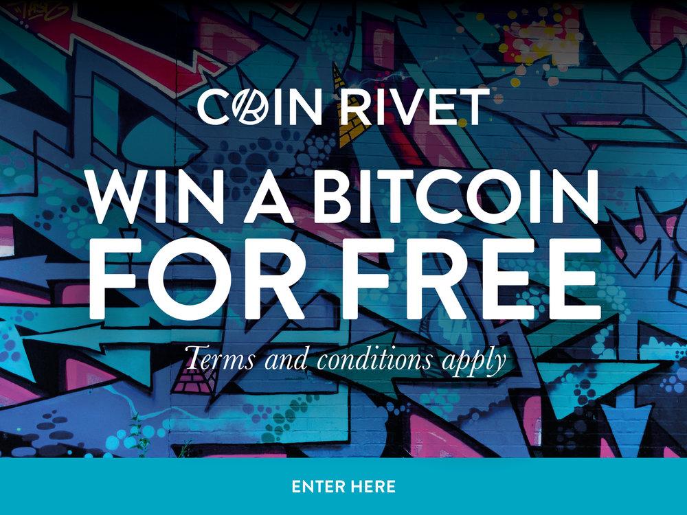 Coin Rivet Win a Bitcoin for Free @2x.jpg