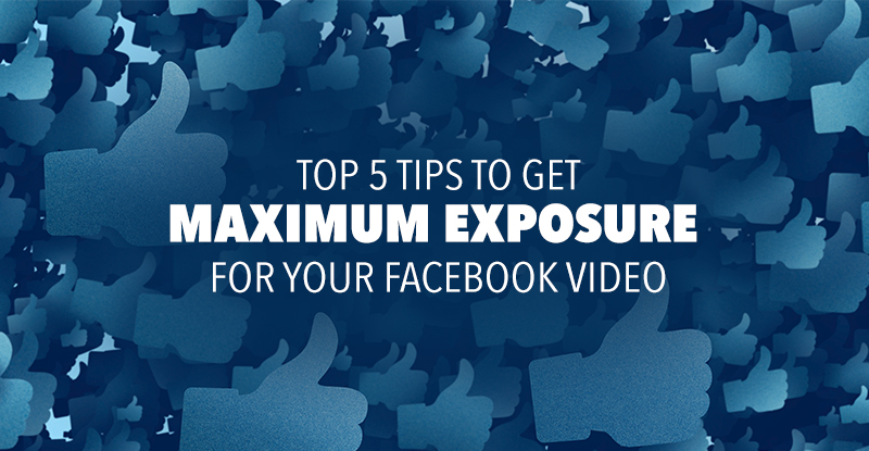 Top5TipsFacebookVideo-blog-TWITTER800x415.jpg