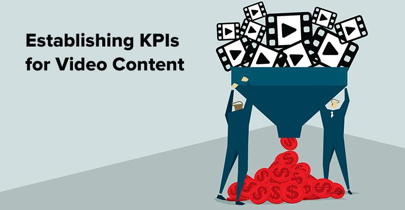 EstablishingKPIsForVideoContent-blog-TWITTER800x415.jpg
