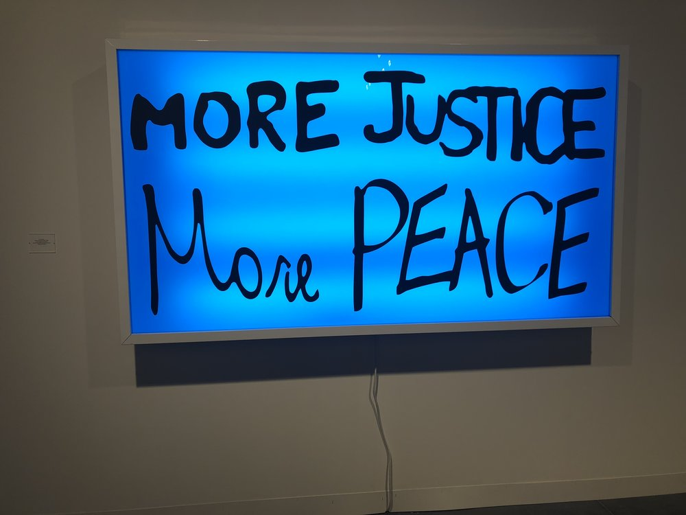 "Sam Durant  Another favorite, word play here from many civil protests ""no justice, no peace"". A unique perspective in light of a more inclusive and diverse statement. Which would insinuate there is justice and peace in the world. Or perhaps it's simply we want more of it, due to the lack there of."