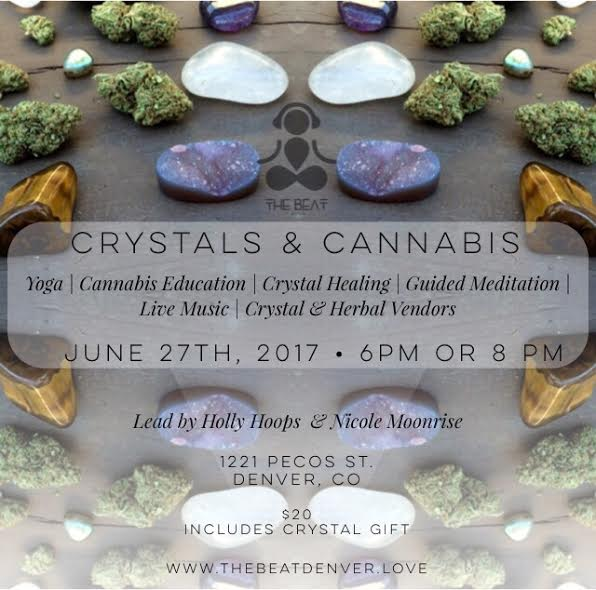 Crystals - Cannabisand Yoga!
