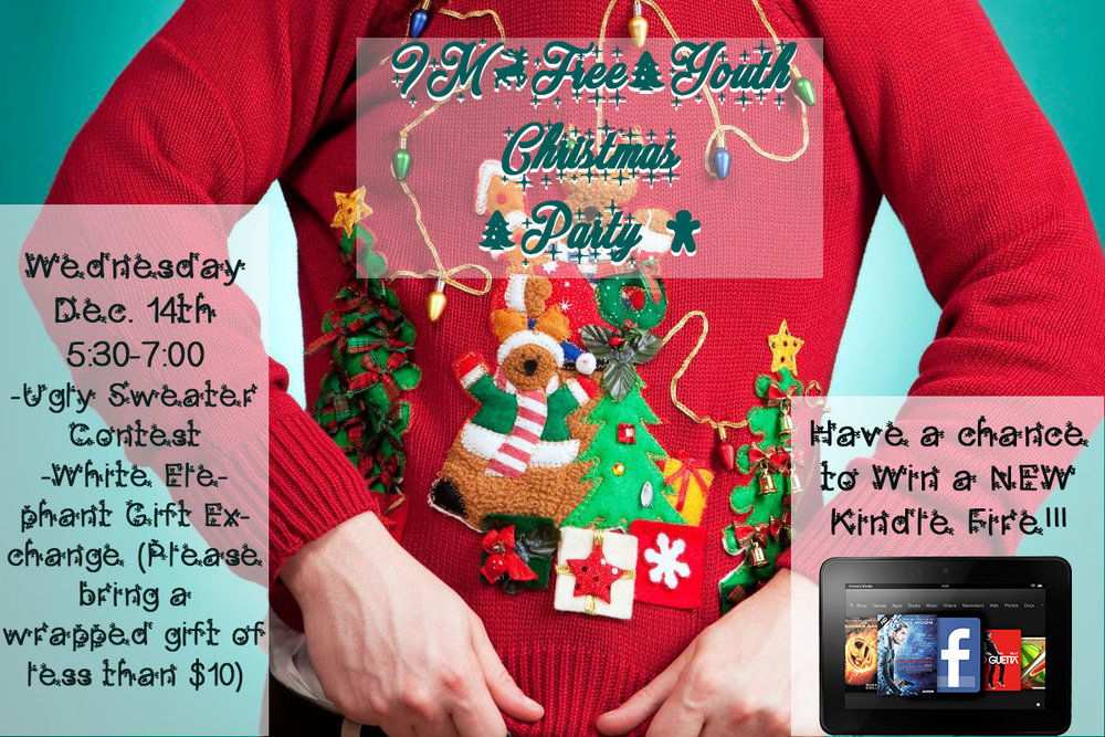 its time for our annual youth group christmas party well be having fun games snacks white elephant exchange ugly sweater contest and a chance to win - Christmas Youth Group Games