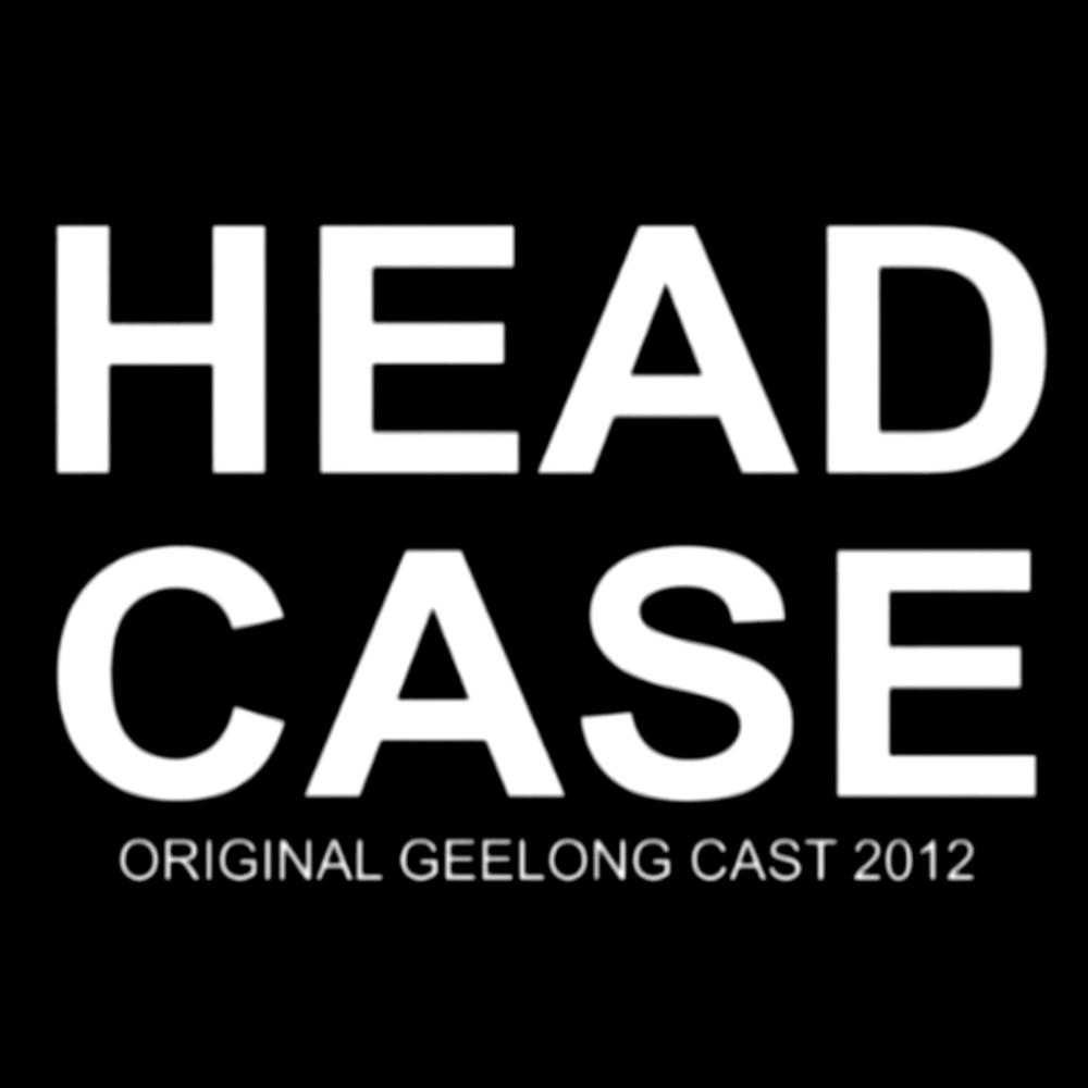 Headcase (2012)  Courthouse Youth Arts