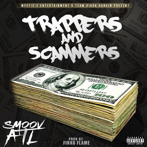 Smoov ATL - Trappers And Scammers artwork.jpg