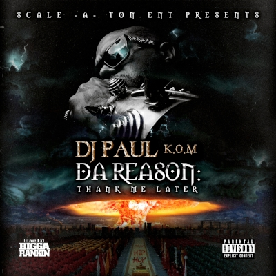 DJ Paul - Da Reason Front Cover.jpeg