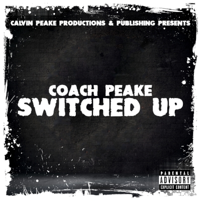 Coach Peake - Switched Up (Artwork) (1).jpg