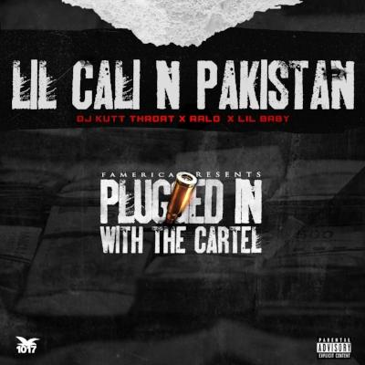 DJ KUTT THROAT X RALO FEAT. LIL BABY - Lil Cali & Pakistan artwork.jpg