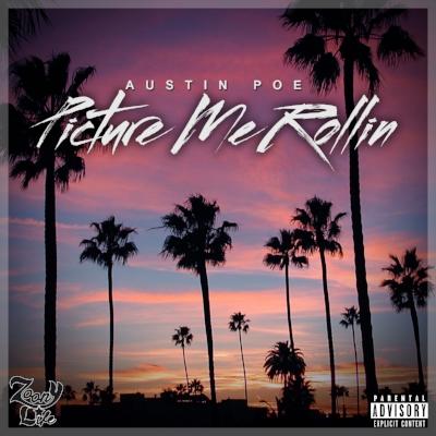 Austin Poe - Picture Me Rollin artwork.jpg