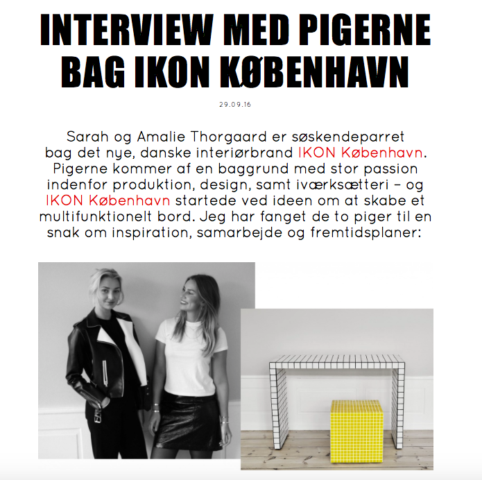 BLOGGER MARIE JEDIG WROTE AN ARTICLE ABOUT IKON KØBENHAVN. READ the whole article HERE.