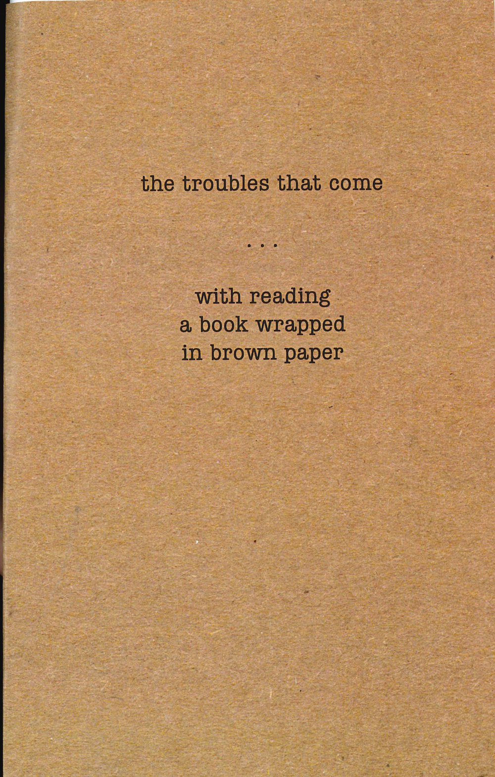 the troubles that come . . . with reading, 2004