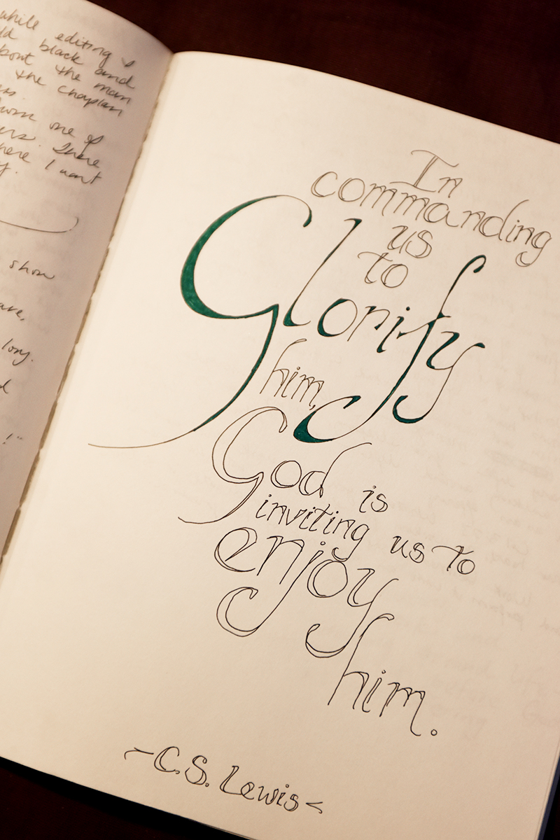 I love quotes and I love to draw them out. I'm no calligrapher, but this is something in my journals I really enjoy.