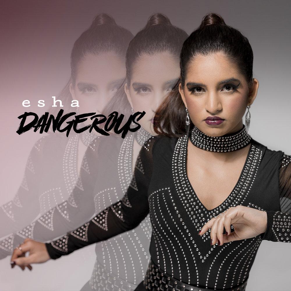 esha_Dangerous-FNL.jpg