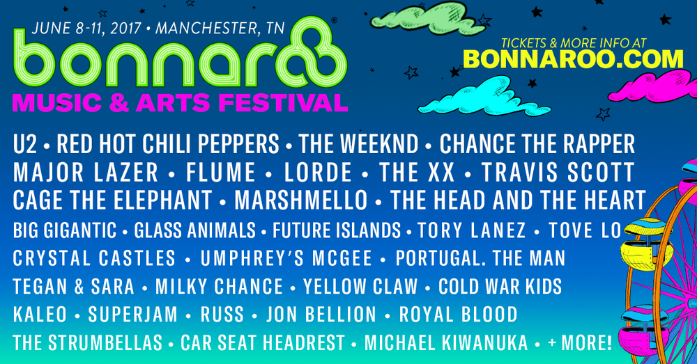 See the full lineup at www.bonnaroo.com/lineup
