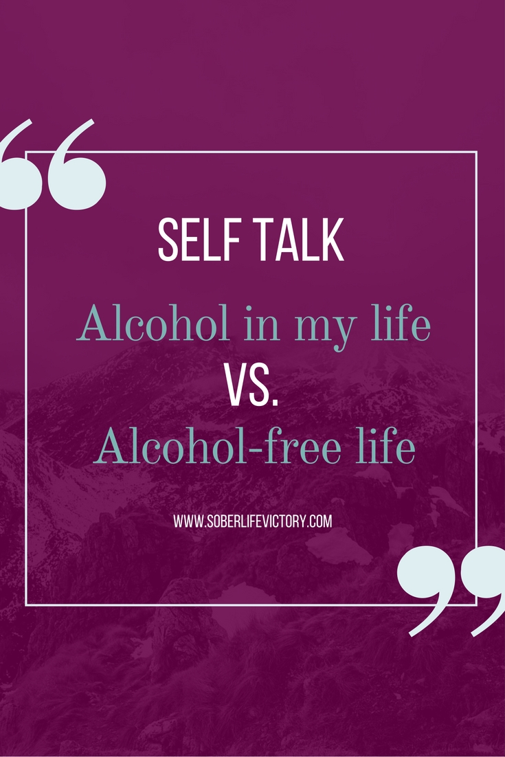 Giving Up Alcohol can Create Positive Self Talk