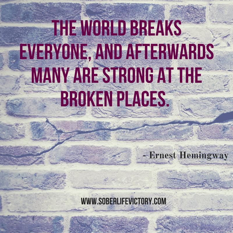 Strongest in broken places - Ernest Hemingway quote