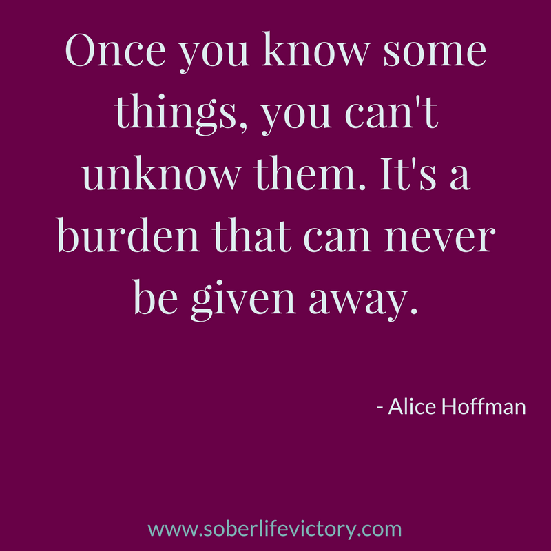 Once you know some things, you can't unknow them. It's a burden that can never be given away. (1).png