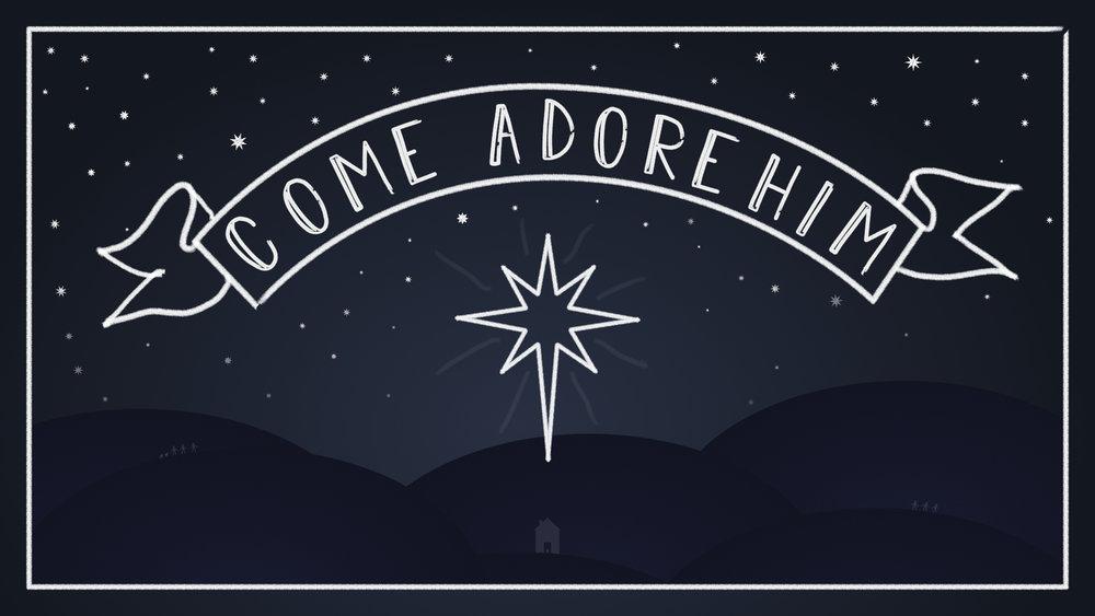 Come Adore Him ID.JPG