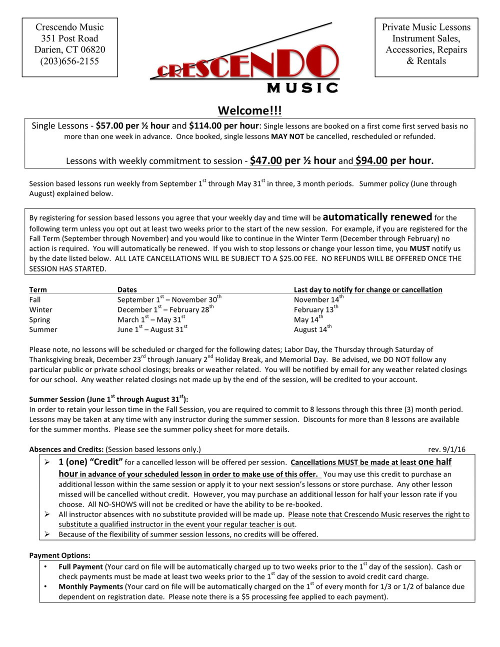 By registering for lessons, you agree to all the policies set forth by Crescendo Music, LLC.