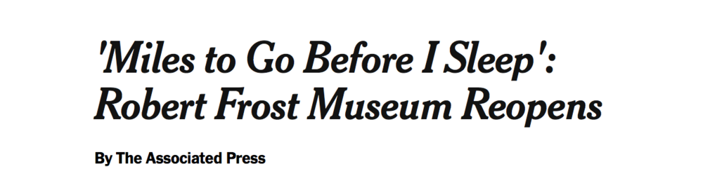 NYT Robert Frost Museum Article
