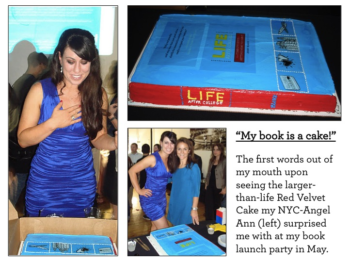 Life After College Book as a Cake - Photo Collage (Jenny Blake and NYC-Angel, Ann)