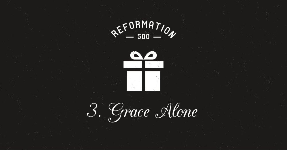 WHAT I LOVE ABOUT GRACE ALONE