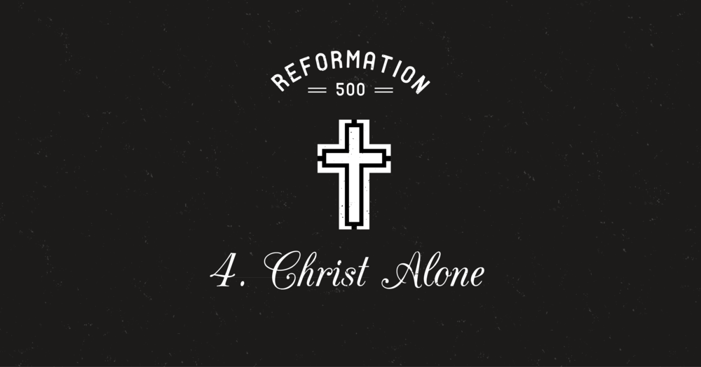 WHAT I LOVE ABOUT CHRIST ALONE