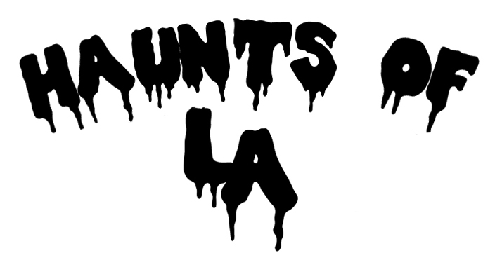 HAUNTS OF LA