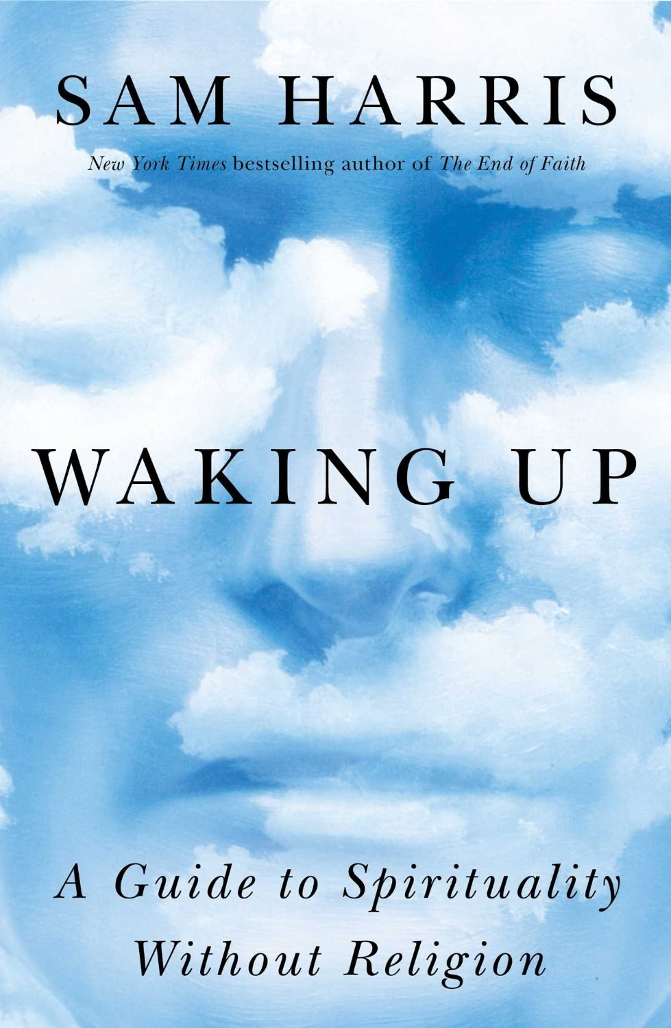 Waking Up - By Sam Harris