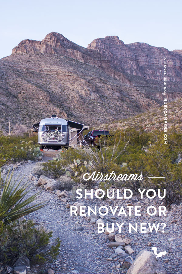 Airstreams: Should You Renovate or Buy New?