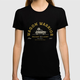 $24.99 on Society6 • Wagon Warrior T-Shirt by Busy Campers