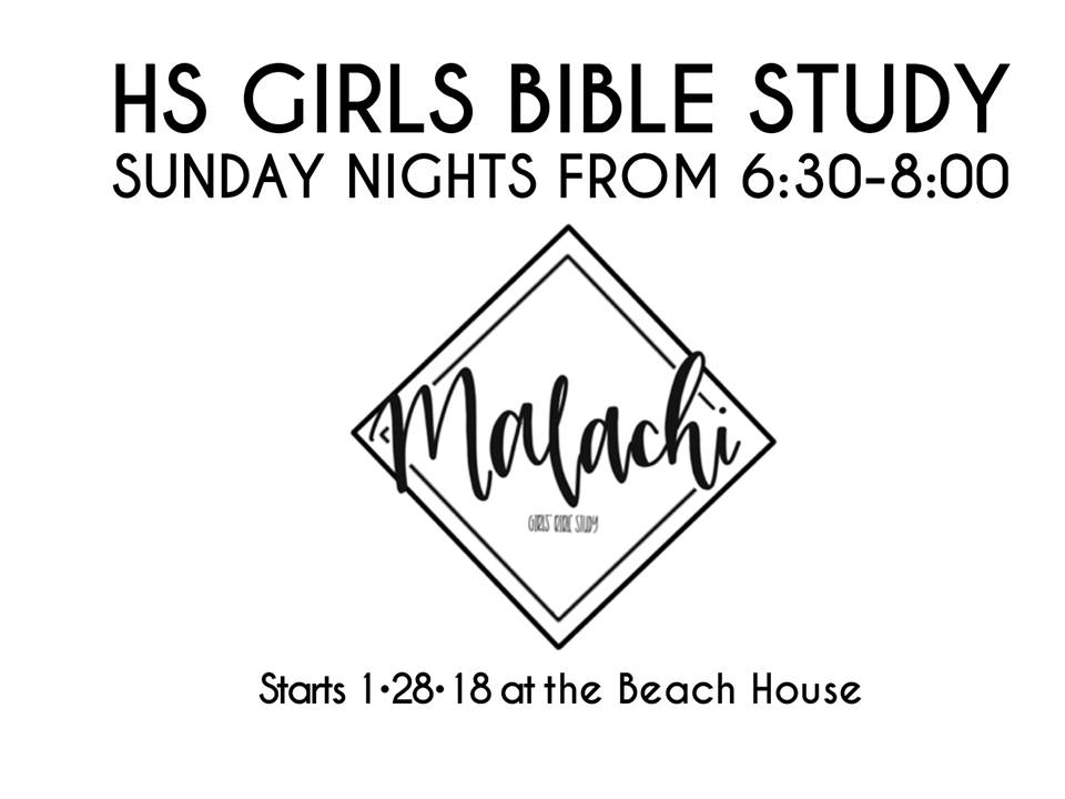 High school girls' Bible study is back January 28th! They are studying Malachi at the Beach house on Sunday nights from 6:30-8 pm. Their address is 2618 High Ridge Dr. Lakeland, FL 33812 (gate code: 1838). Contact Katie Beach at (817) 368-8818 with any questions.