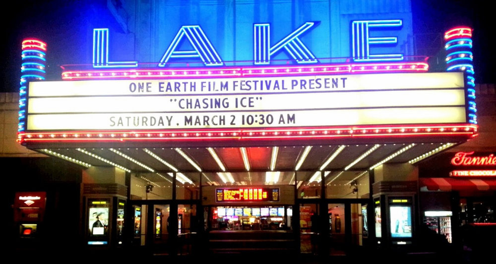 "Lake Theatre marquee with ""Chasing Ice."""