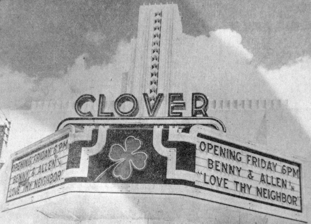 - Clover Theatre • Opening Day, 1941