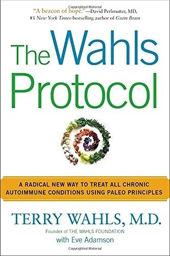 Wahls Protocol Todays Eden